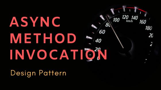 Asyn Method Invocation Design Pattern