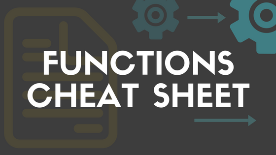 Functions cheat sheet