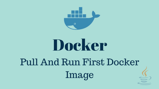 Pull And Run First Docker Image