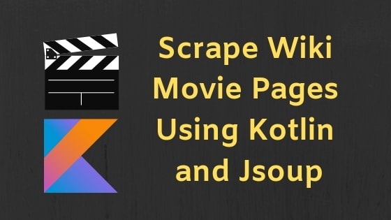 Using Jsoup With Kotlin To Scrape Wiki Pages